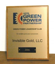 Invisible Gold listed as one of 420 businesses in the EPA's 2006 Green Power Leadership Club